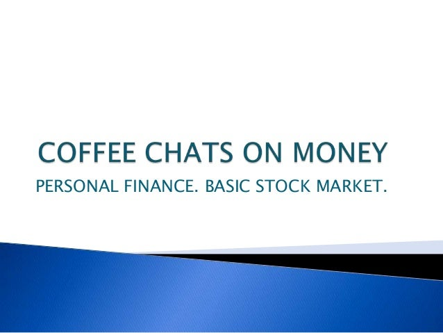 Coffee chats on money   1