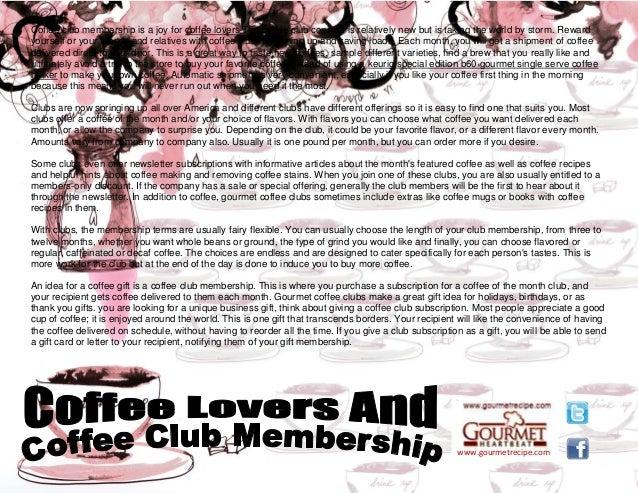 Coffee lovers and coffee club membership