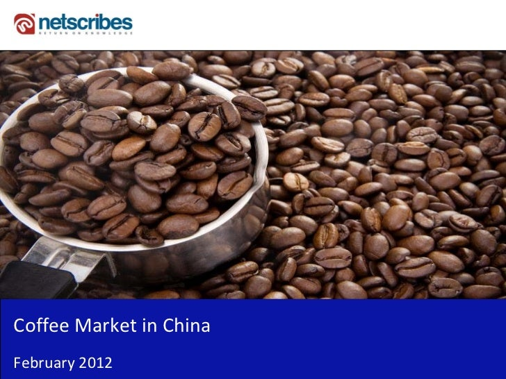 Insert Cover Image using Slide Master View                               Do not distortCoffee Market in ChinaFebruary 2012
