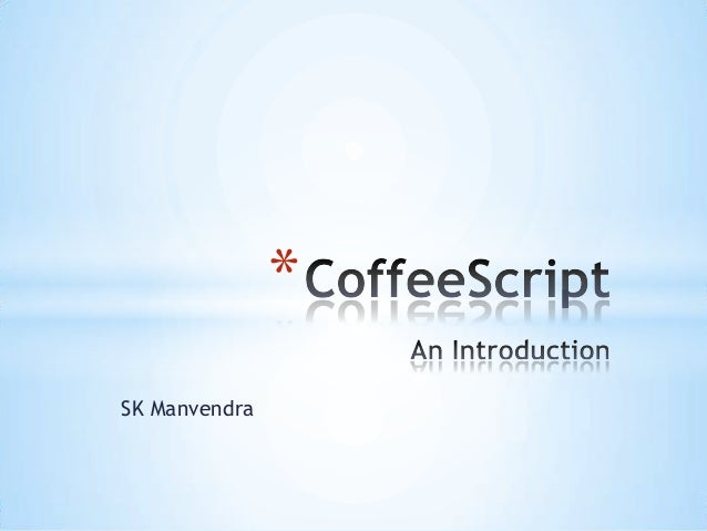 CoffeeScript - An Introduction