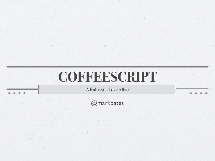 CoffeeScript for the Rubyist