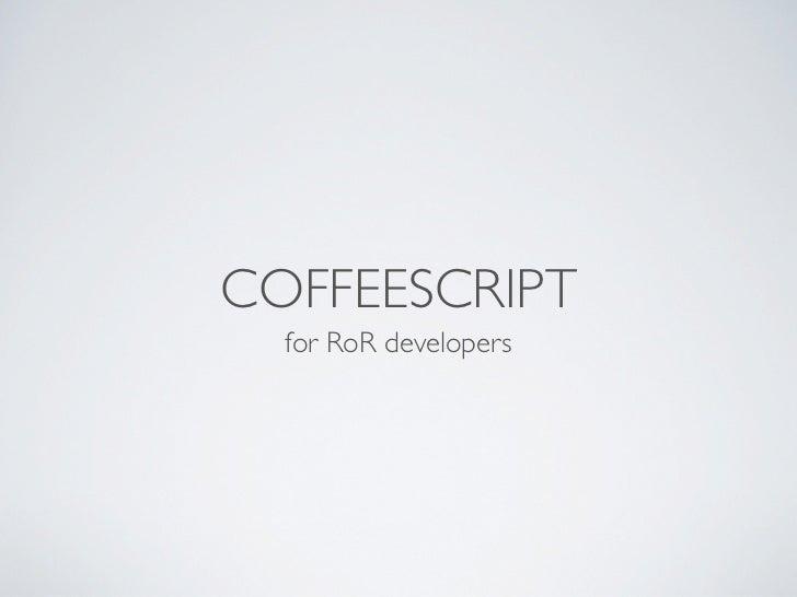 Wiktor Schmidt - Coffeescript for RoR developers (PRUG 1.0)