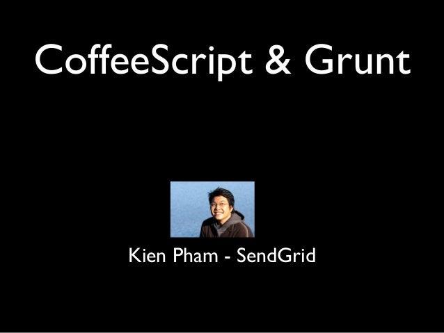 Kien Pham - SendGrid CoffeeScript & Grunt