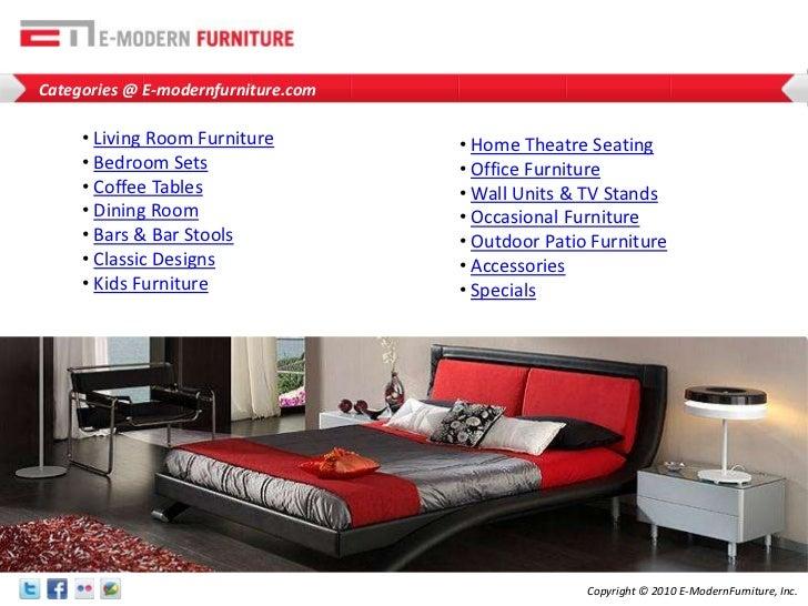 Categories @ E-modernfurniture.com<br /><ul><li>Living Room Furniture