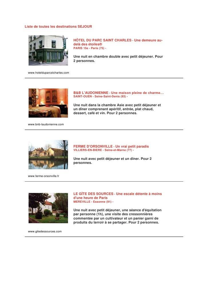 Liste de toutes les destinations SEJOUR                                   HÔTEL DU PARC SAINT CHARLES - Une demeure au-   ...
