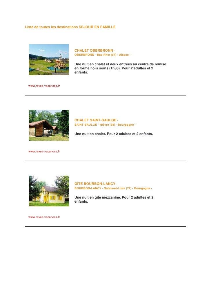 Liste de toutes les destinations SEJOUR EN FAMILLE                                CHALET OBERBRONN -                      ...