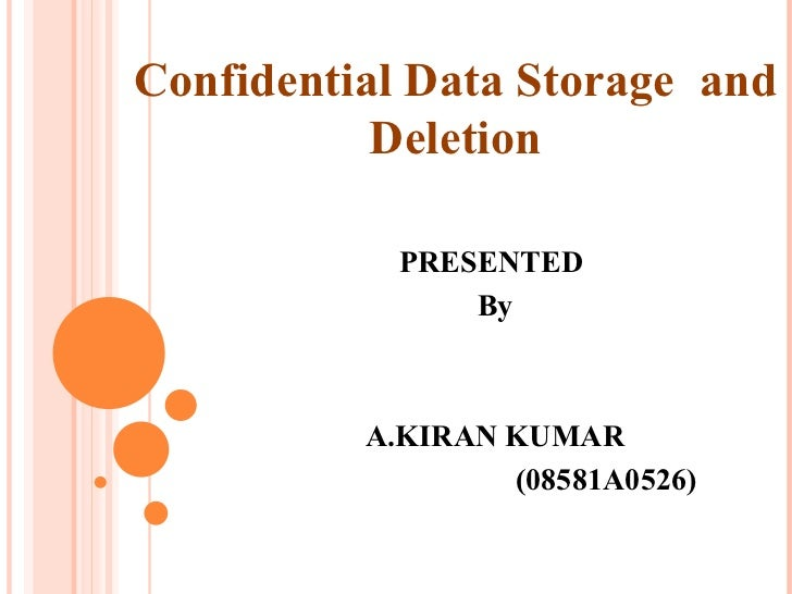 Cofidential data storage and deletion 2003 (2)
