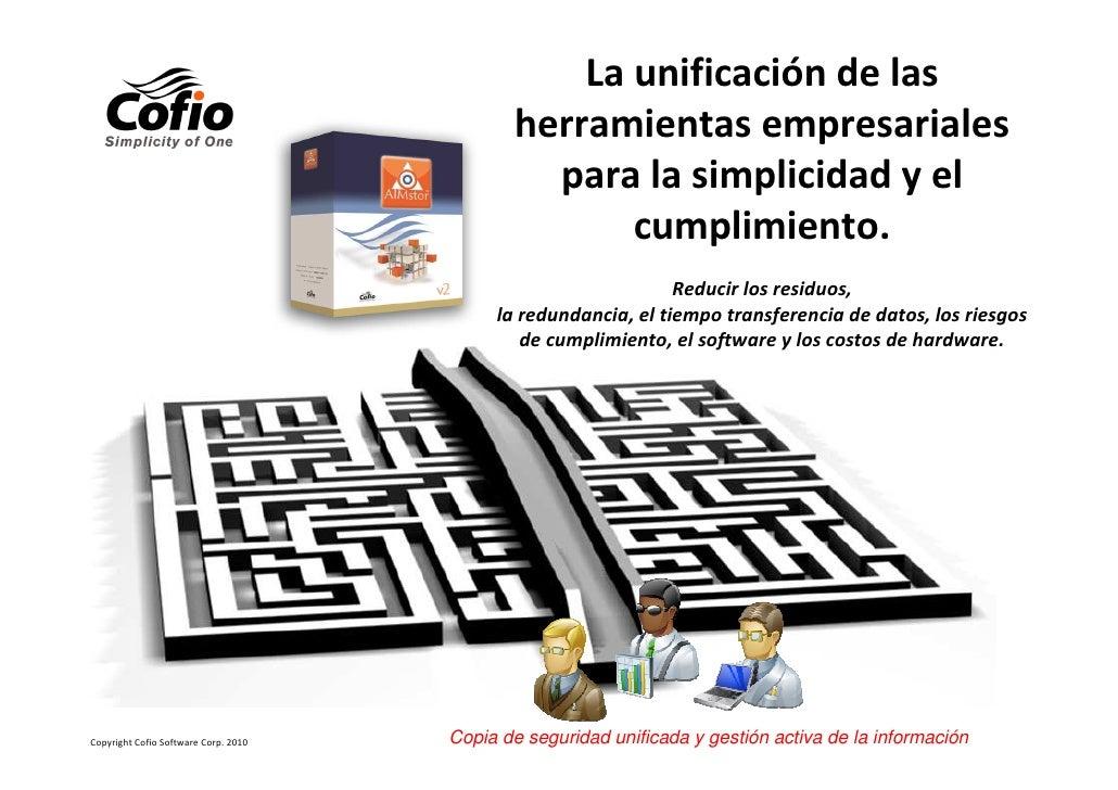 La unificación de las                                             herramientas empresariales                              ...