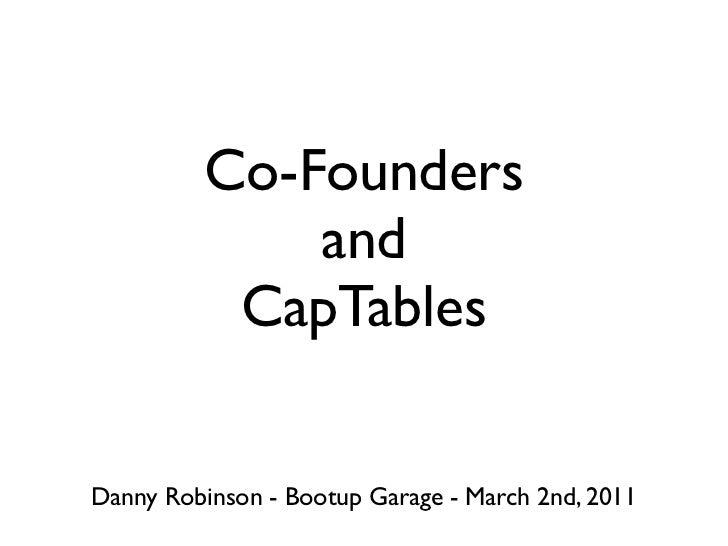 CoFounder & Captable Presentation by Danny Robinson