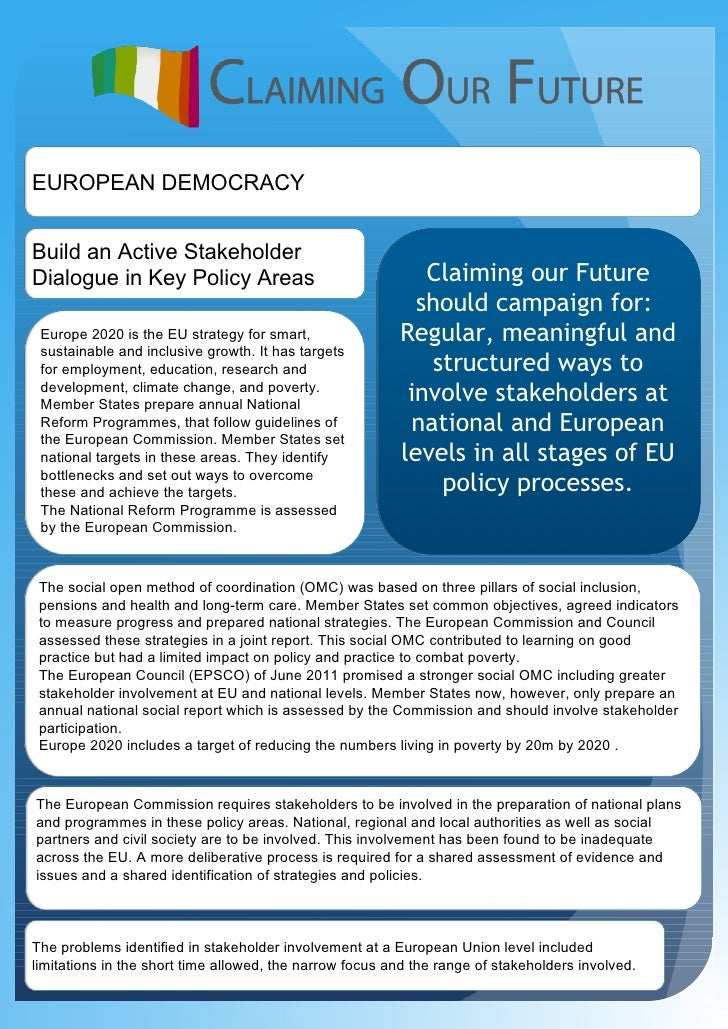 EUROPEAN DEMOCRACYBuild an Active StakeholderDialogue in Key Policy Areas                                Claiming our Futu...