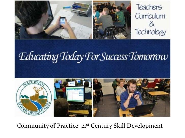 Community of Practice 21st Century Skill Development