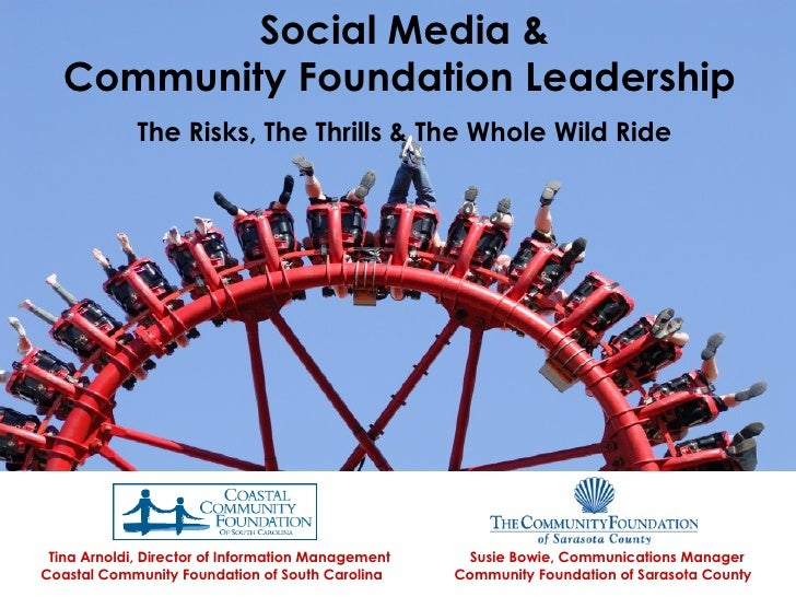 Social Media &       Community Foundation Leadership                 The Risks, The Thrills & The Whole Wild Ride      Tin...