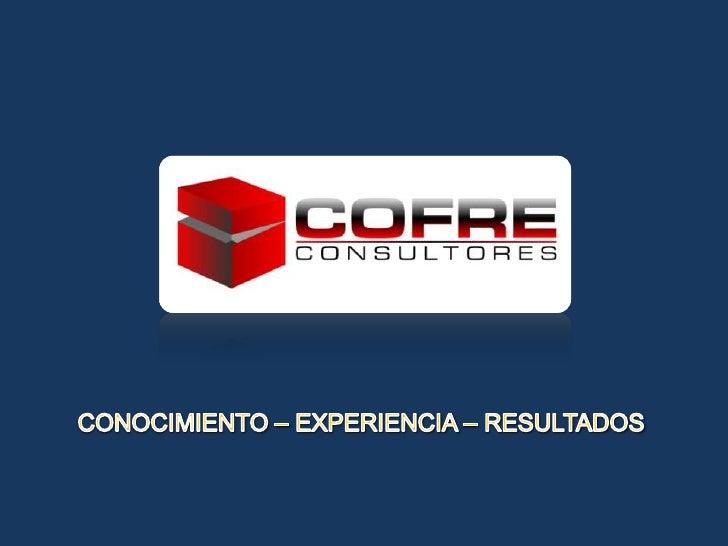 COFRE Consultores: Presentación Empresa Productos Y Servicios