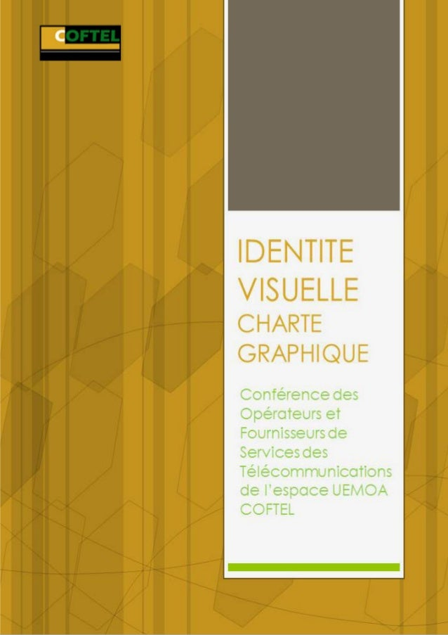 1     IDENTITE VISUELLE COFTEL                                                  S OMMAIRE    SOMMAIRE      I.   INTRODUCTI...