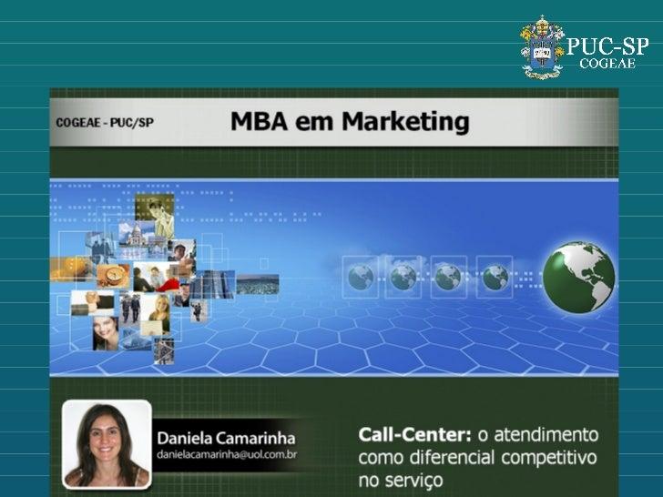 PUC MBA MARKETING - atendimento como diferencial