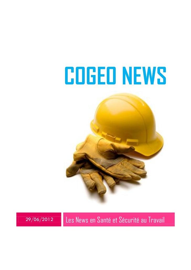 COGEO NEWS29/06/2012   Les News en Santé et Sécurité au Travail
