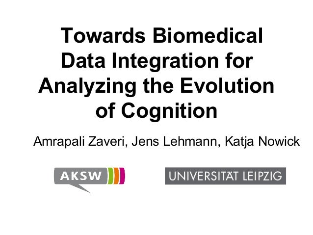 Towards Biomedical Data Integration for Analyzing the Evolution of Cognition