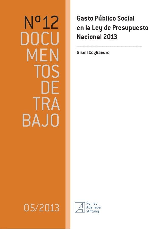 Nº12 DOCU MEN TOS DE TRA BAJO  05/2013  Gasto Público Social en la Ley de Presupuesto Nacional 2013 ______________________...