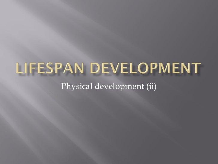 Physical development (ii)