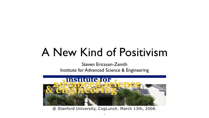 A New Kind Of Positivism