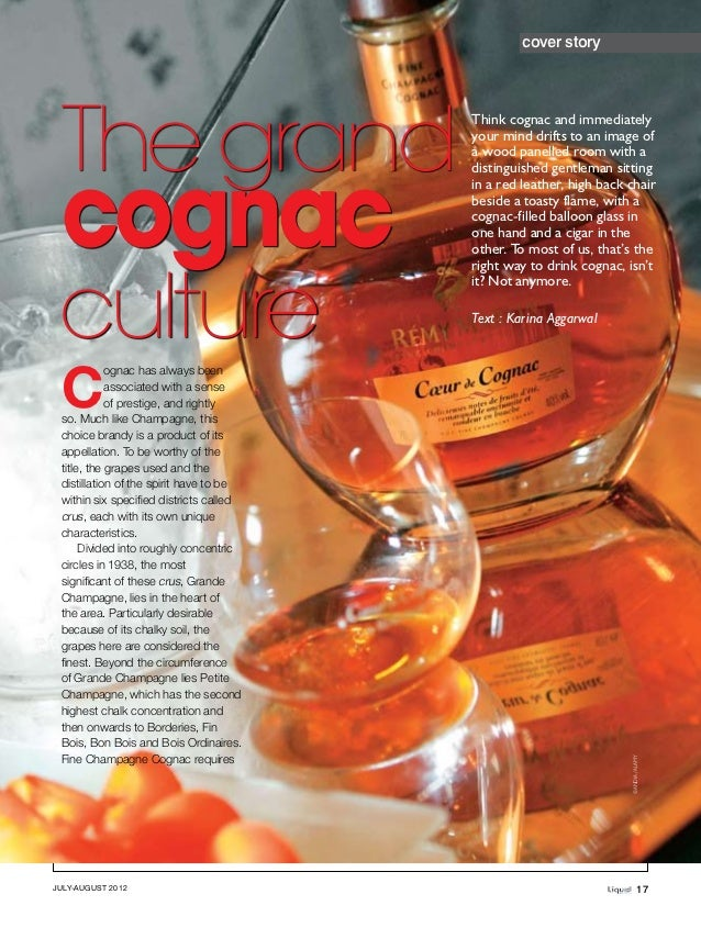 cover story The grand                                         Think cognac and immediately                                ...