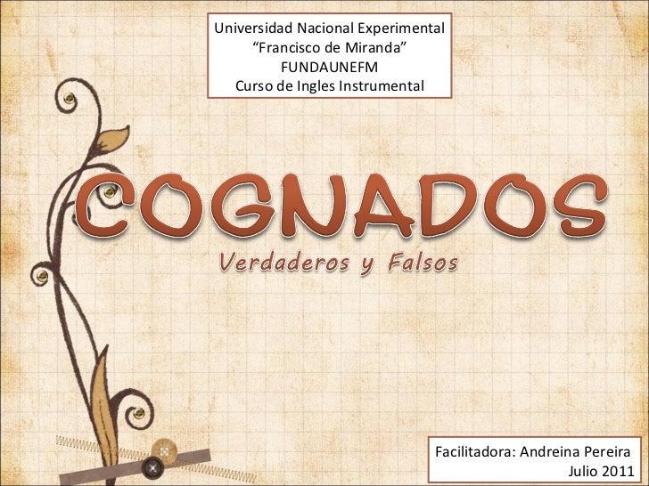 "Universidad Nacional Experimental "" Francisco de Miranda"" FUNDAUNEFM Curso de Ingles Instrumental Facilitadora: Andreina P..."