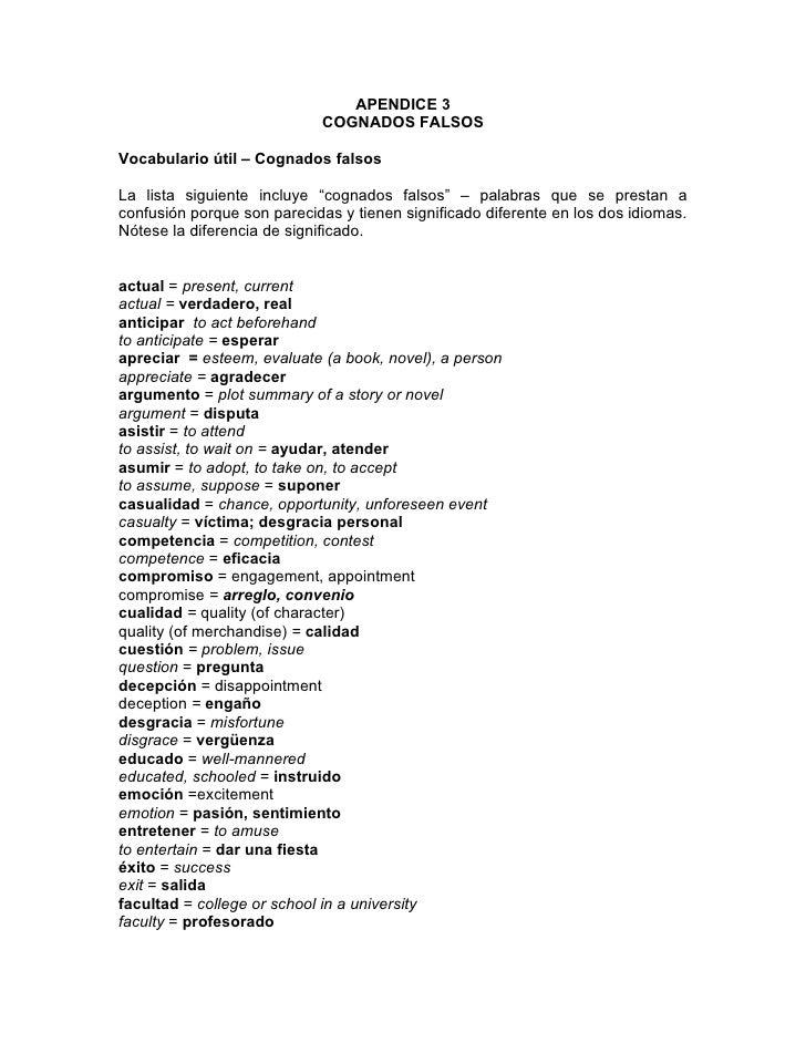 """APENDICE 3                             COGNADOS FALSOSVocabulario útil – Cognados falsosLa lista siguiente incluye """"cognad..."""