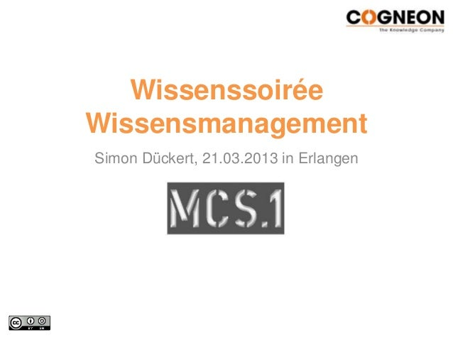WissenssoiréeWissensmanagementSimon Dückert, 21.03.2013 in Erlangen