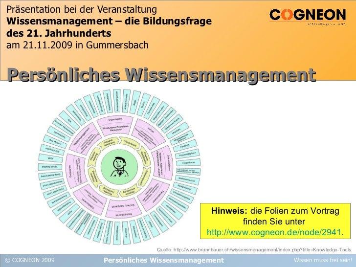 Präsentation bei der Veranstaltung Wissensmanagement – die Bildungsfrage des 21. Jahrhunderts am 21.11.2009 in Gummersbach...