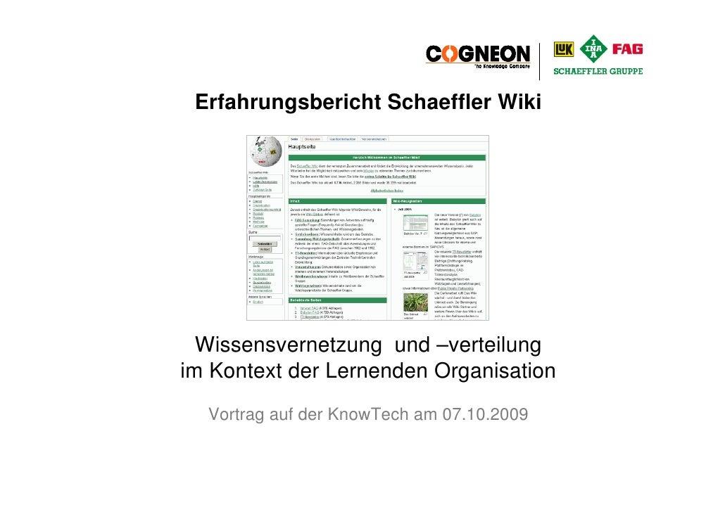 Erfahrungsbericht Schaeffler Wiki                    Wissensvernetzung und –verteilung              im Kontext der Lernend...