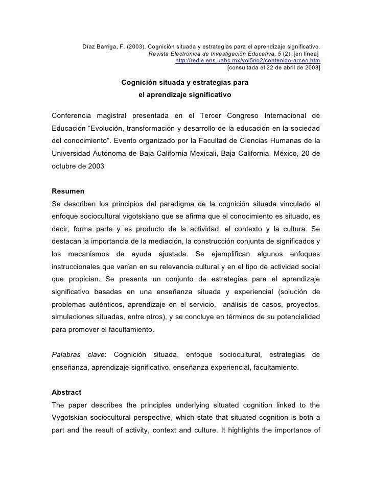 Díaz Barriga, F. (2003). Cognición situada y estrategias para el aprendizaje significativo.                               ...