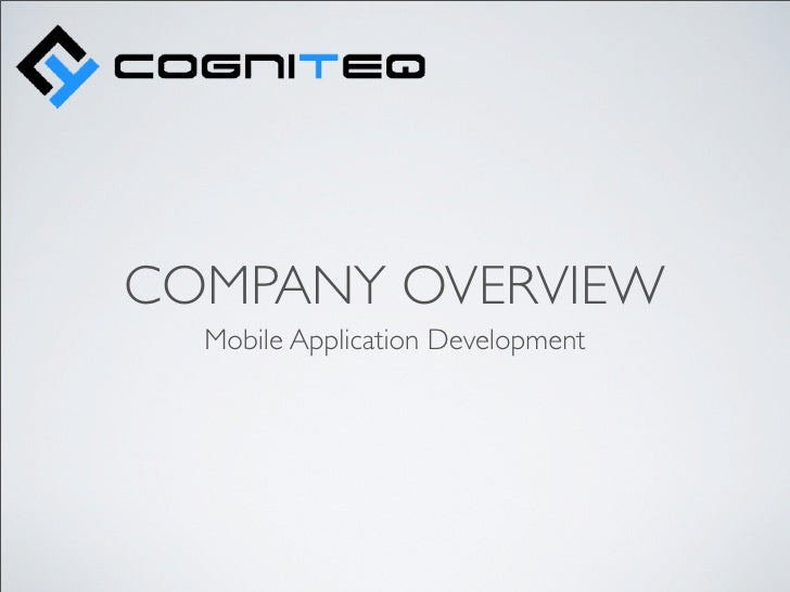 COMPANY OVERVIEW  Mobile Application Development
