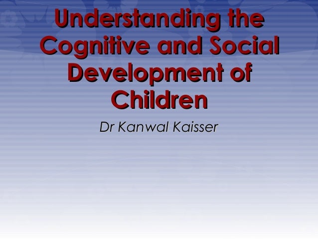 Cognitive and-social-development