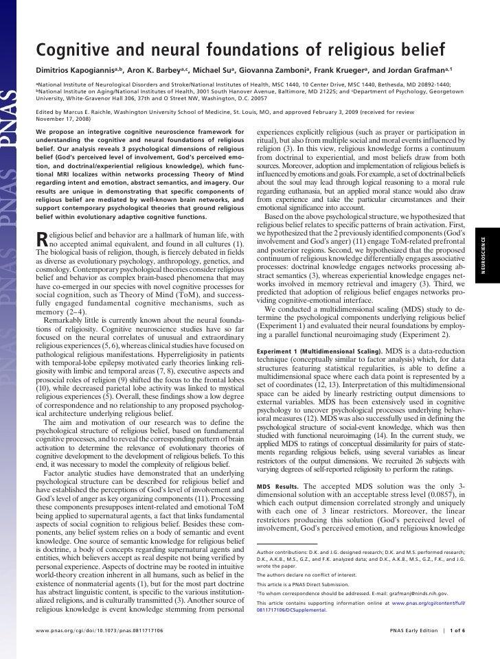 Cognitive and neural foundations of religious beliefDimitrios Kapogiannisa,b, Aron K. Barbeya,c, Michael Sua, Giovanna Zam...