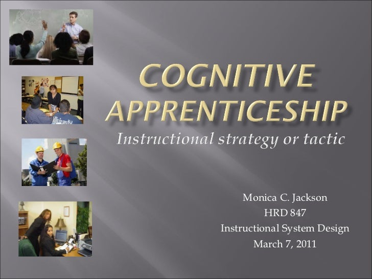 Monica C. Jackson HRD 847 Instructional System Design March 7, 2011