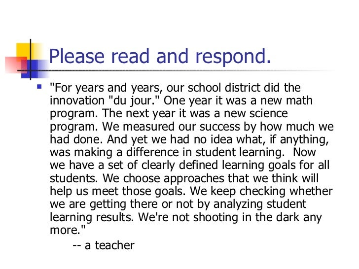 "Please read and respond. <ul><li>""For years and years, our school district did the innovation ""du jour."" On..."