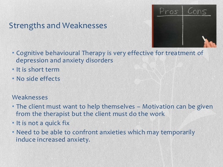 strengths and weaknesses of person centred counselling Person centred approach is a humanistic phenomenological approach founded by carl rodgers, an american humanistic psychologist who.