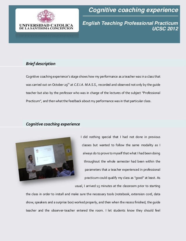 Cognitive coaching experience                                        English Teaching Professional Practicum              ...