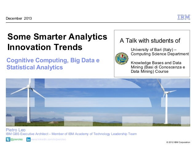 December 2013Some Smarter Analytics                                                A Talk with students ofInnovation Trend...