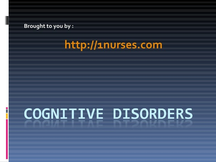 Cognitive Disorders Nursing Resource