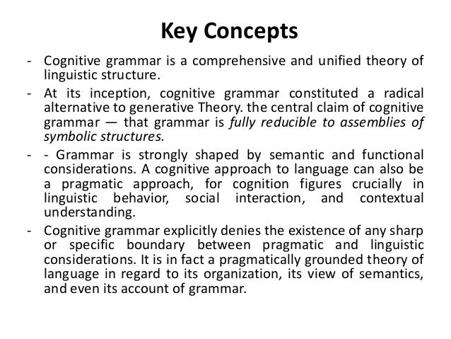 cognitive linguistics essay Langacker (1998: 1), for instance, points out that the movement called cognitive linguistics [lower case, bp] belongs to the functionalist tradition he then goes on i now suspect that after all there is some room around the cognitive science table for cognitive linguistics philosophical essays on mind and psychology.