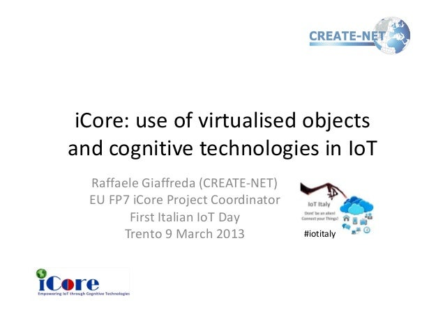 Cognitive IoT at first Italian IoT day 9 April 2013