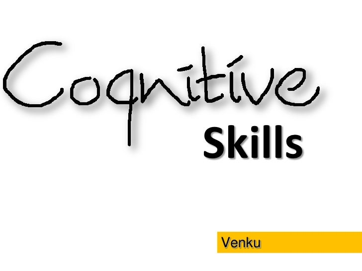 which of the cognitive skills in critical thinking has to do with your