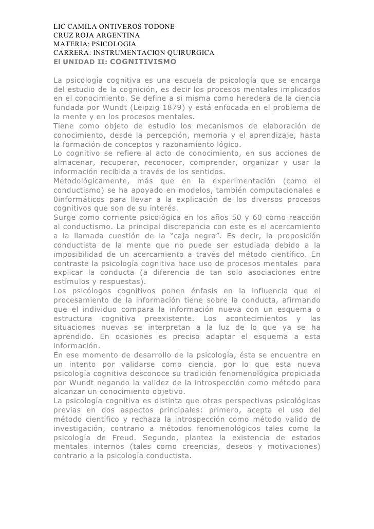 LIC CAMILA ONTIVEROS TODONECRUZ ROJA ARGENTINAMATERIA: PSICOLOGIACARRERA: INSTRUMENTACION QUIRURGICAEl UNIDAD II: COGNITIV...