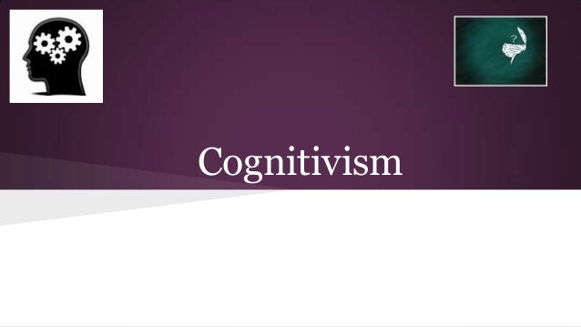 Cognitivist learning theory Hunt & Montgomery