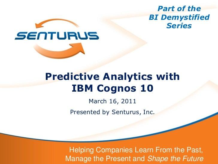 Part of the                             BI Demystified                                 SeriesPredictive Analytics with    ...