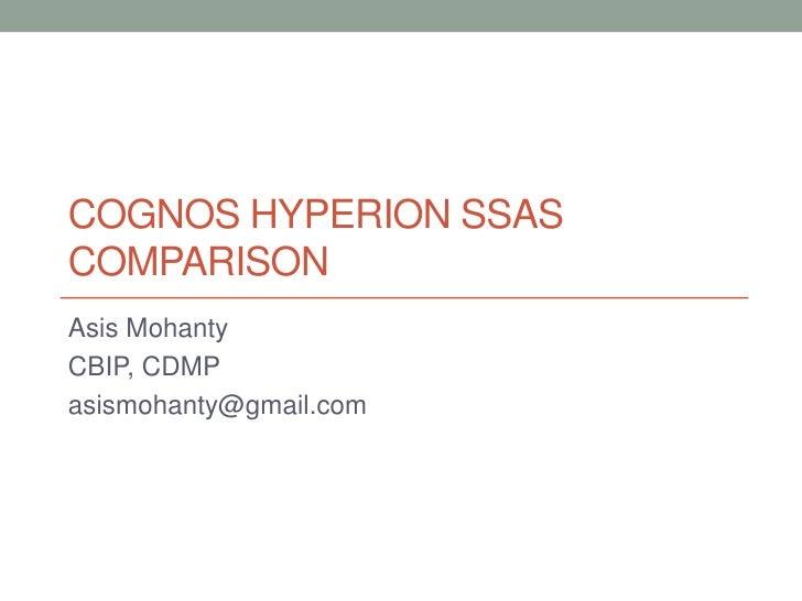 Cognos vs Hyperion vs SSAS Comparison