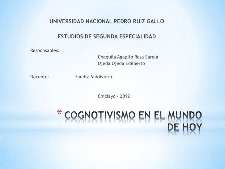 UNIVERSIDAD NACIONAL PEDRO RUIZ GALLO             ESTUDIOS DE SEGUNDA ESPECIALIDADResponsables:                           ...