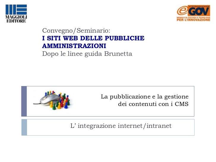 La pubblicazione e la gestione dei contenuti con i CMS