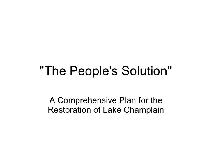 """""""The People's Solution""""   A Comprehensive Plan for the  Restoration of Lake Champlain"""